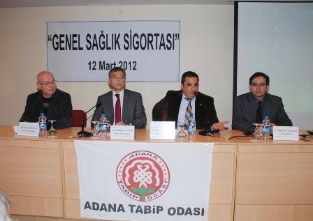 """TTB Başkanı Dr.Eriş BİLALOĞLU """"Genel Sağlık Sigortası"""" Paneli için Adanadaydı…"""