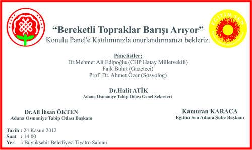 """""""BEREKETLİ TOPRAKLAR BARIŞI ARIYOR"""" KONULU PANEL 24 KASIM CUMARTESİ GÜNÜ YAPILACAKTIR."""