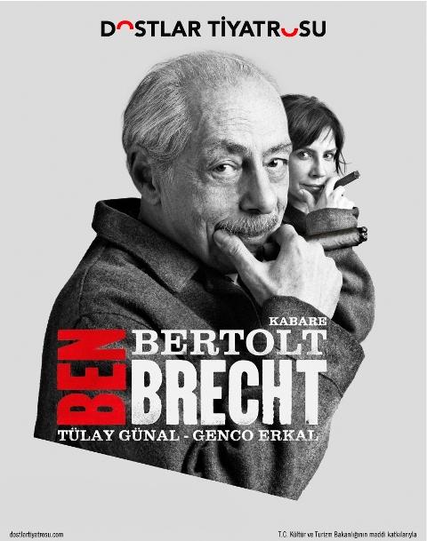 """GENCO ERKAL'IN """"BEN BERTOLT BRECHT"""" ADLI KABARE OYUNU 2 MART CUMARTESİ GÜNÜ SAHNELENECEKTİR."""