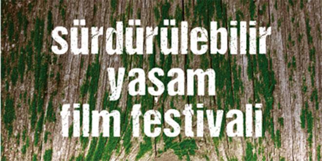 """""""Sürdürülebilir Yaşam Film Festivali"""" Başlıyor"""