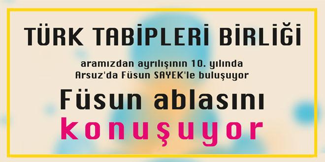 """""""Türk Tabipleri Birliği Füsun Ablasını Konuşuyor"""""""